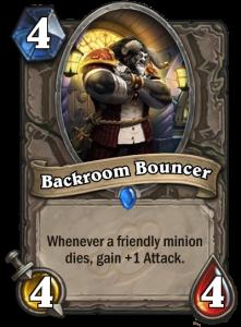 Backroom Bouncer Useless Mean Streets of Gadgetzan