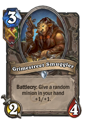 """Grimstreet Smuggler costs 3 mana. The card text reads: """"Battlecry: Give a random minion in your hand +1/+1."""""""