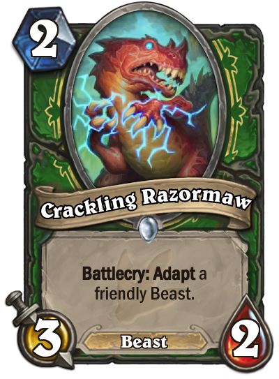 "Crackling Razormaw is a 3/2 Beast that costs two mana to play. The card text reads: ""Battlecry: Adapt a friendly Beast."""