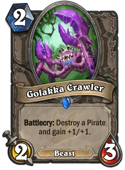 "Golakka Crawler is a 2/3 Beast that costs 2 mana. The card text reads: ""Battlecry: Destroy a Pirate and gain +1/+1."""