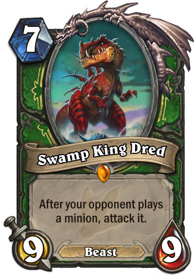 Journey to Un'Goro's Swamp King Dred is a bit like King Krush.