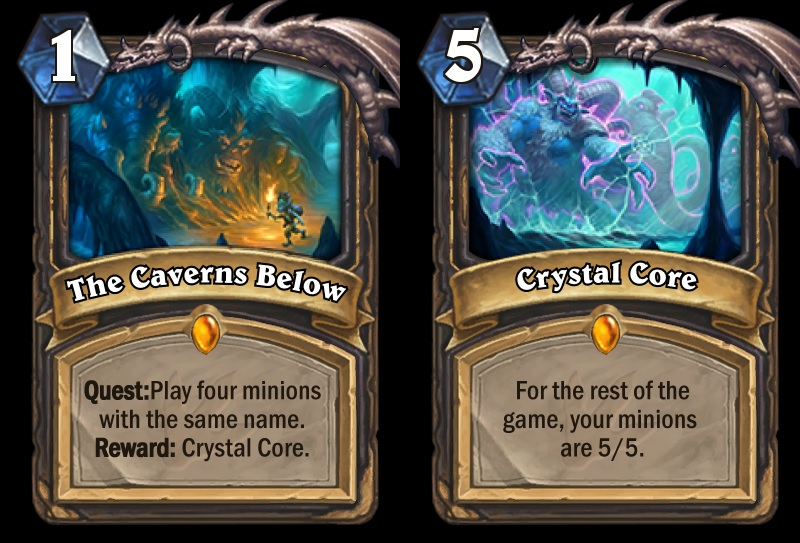 "The Caverns Below is Rogue's new Quest in the Journey to Un'Goro expansion. The card text reads: ""Quest: Play four minions with the same name. Reward: Crystal Core."""