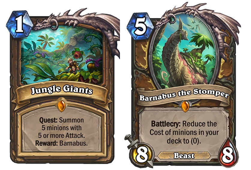 "Jungle Giants is the new Druid Quest, and completing it earns you Barbabus the Stomper, a five mana 8/8 Beast whose card text reads: ""Battlecry: Reduce the Cost of minions in your deck to (0)."""