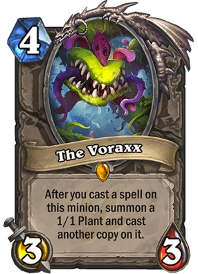 "The Voraxx is a neutral legendary 3/3 minion that costs four mana to play. The card text reads: ""After you cast a spell on this minion, summon a 1/1 Plant and cast another copy on it."""