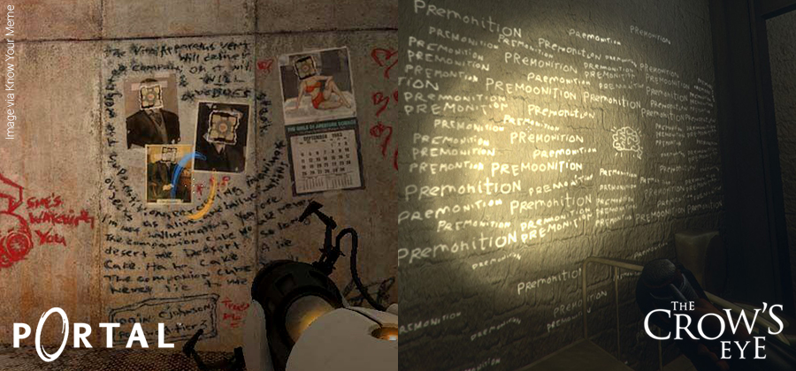 Similar graffiti in The Crow's Eye and Portal.