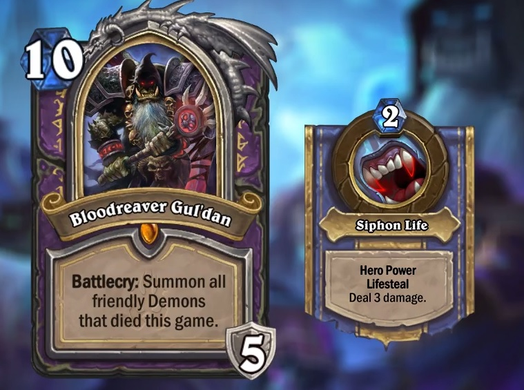 "Bloodreaver Gul'Dan is a ten mana Death Knight. The card text reads: ""Battlecry: Summon all friendly Demons that died this game."""