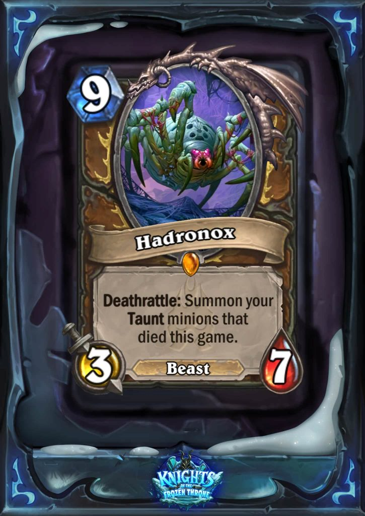 "Hadronox is a nine mana 3/7 Beast. The card text reads: ""Deathrattle: Summon your Taunt minions that died this game."""