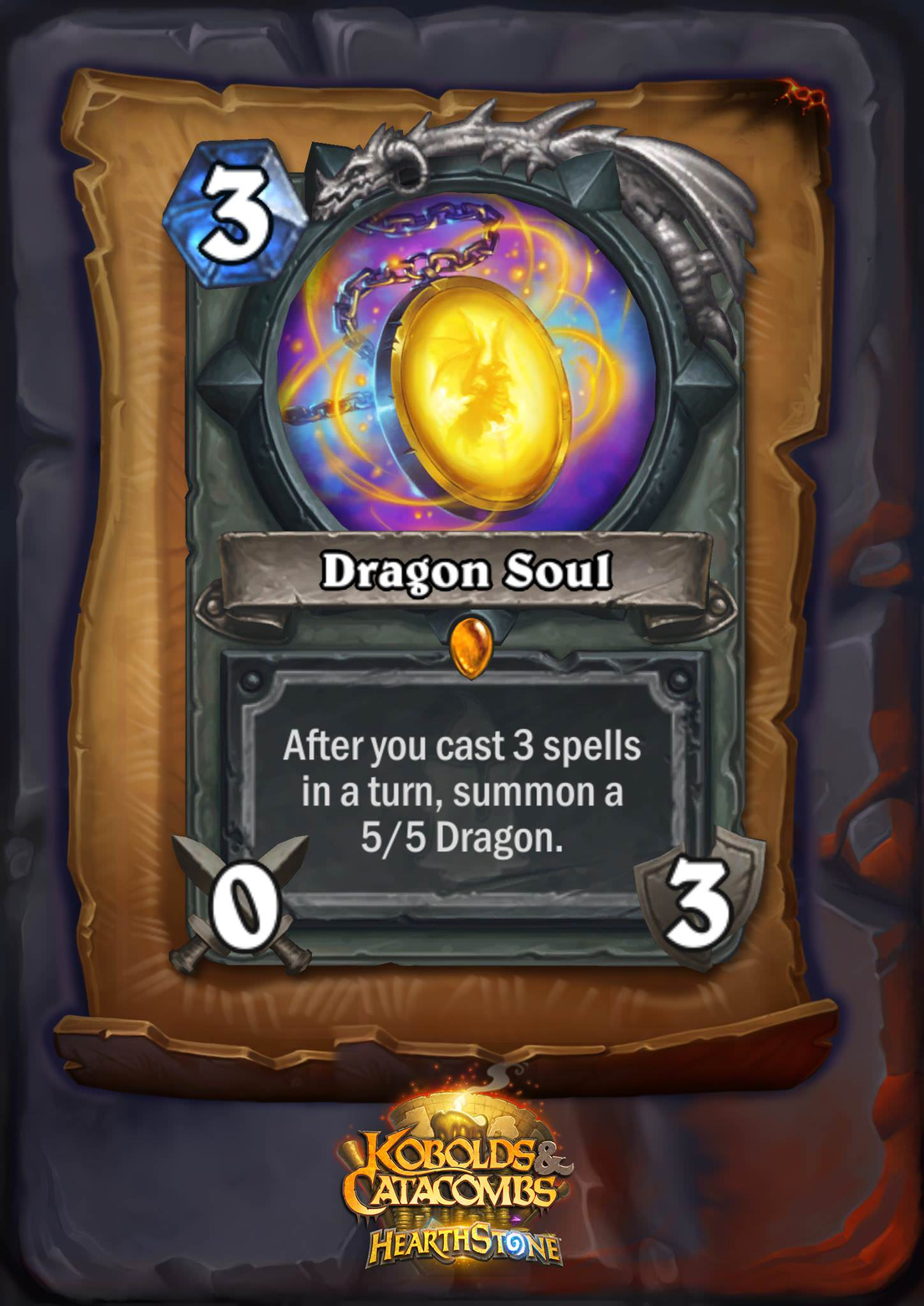 """Dragon Soul is a 3 mana 0/3 weapon. The card text reads: """"After you cast 3 spells in a turn, summon a 5/5 Dragon."""""""