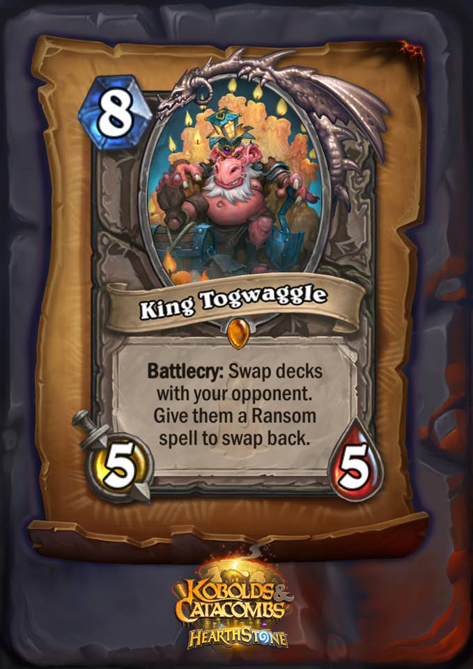 "King Togwaggle, one of the new Hearthstone legendaries in Kobolds and Catacombs, is an eight mana 5/5 neutral minion. The card text reads: ""Battlecry: Swap decks with your opponent. Give them a Random spell to swap back."""