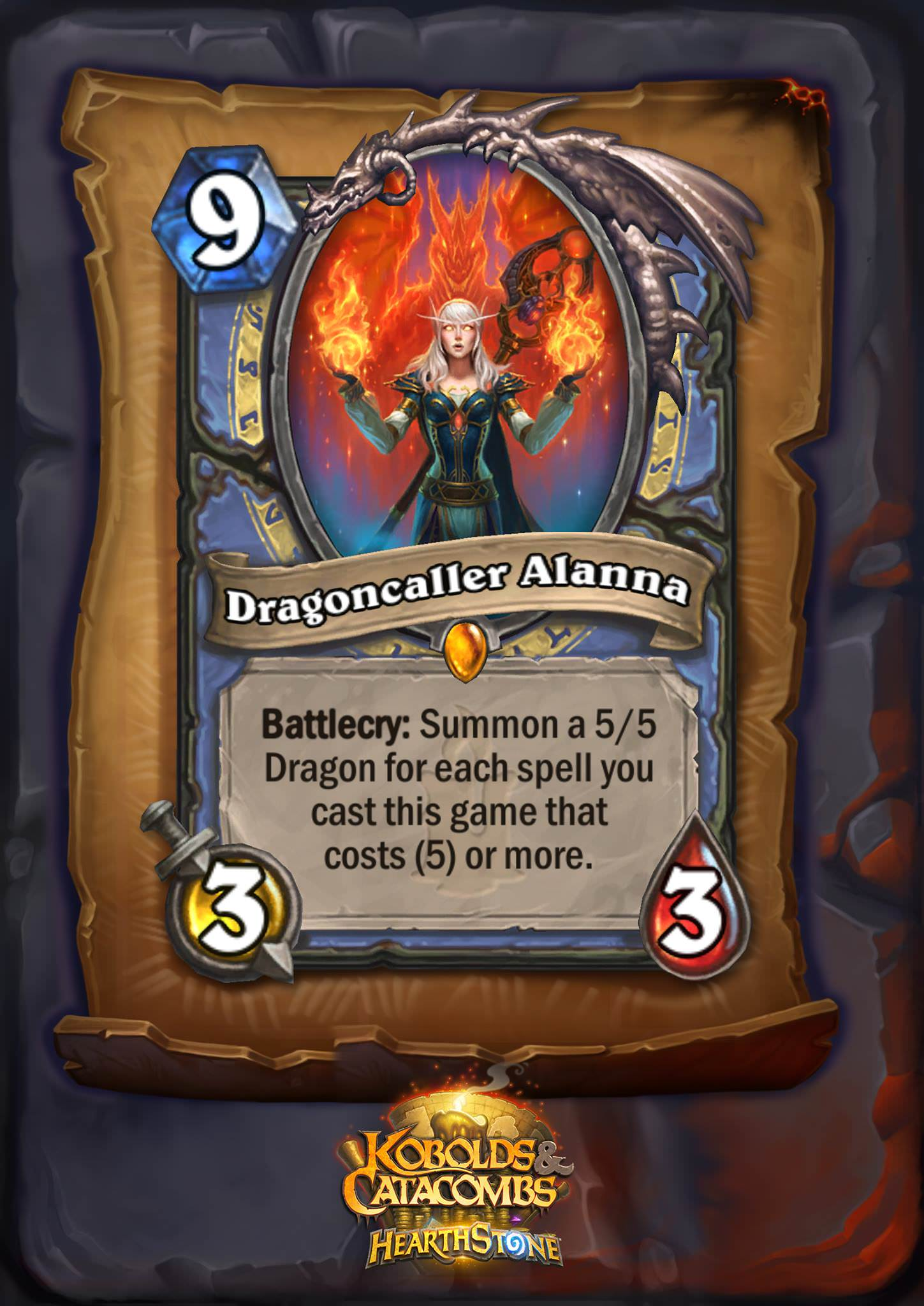 "Dragoncaller Alanna is a nine mana 3/3 minion. The card text reads: ""Battlecry: Summon a 5/5 Dragon for each spell you cast this game that costs (5) or more."""