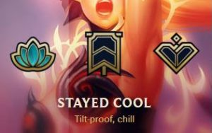 Stayed Cool honor in League of Legends.